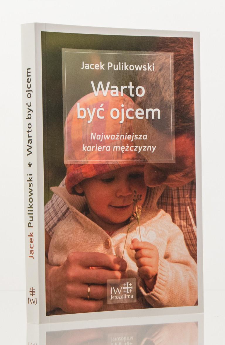 warto-byc-ojcem-pulikowski