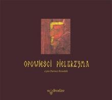 Opowieści pielgrzyma (audiobook)