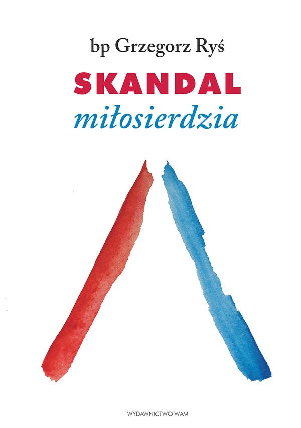 Skandal Miłosierdzia (wydanie 2)