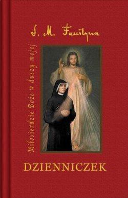 Dzienniczek siostry Faustyny. Miłosierdzie Boże (mały)