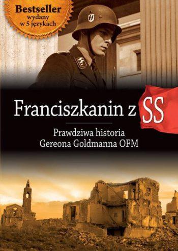 Franciszkanin z SS. Prawdziwa historia Ger
