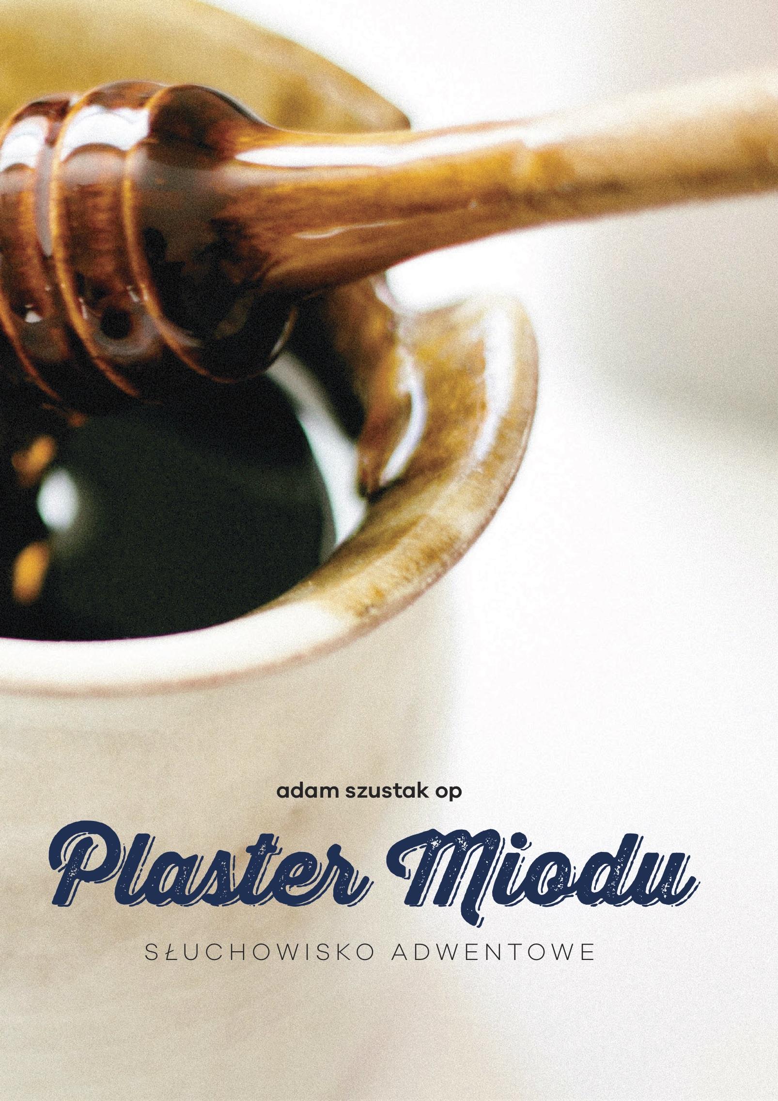 Plaster miodu (książka + CD)