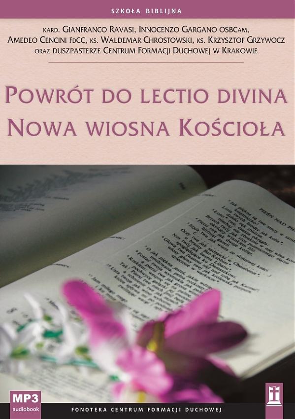 Powrót do lectio divina. Nowa wiosna Kościoła – MP3
