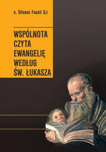 Wspólnota czyta Ewangelię wg świętego Łukasza