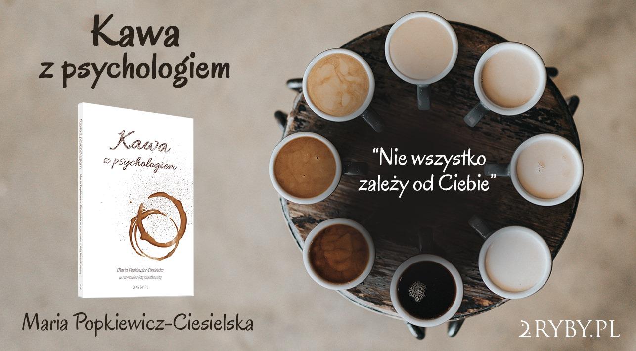 Kawa z psychologiem - jak osiągnąć wzajemne zrozumienie